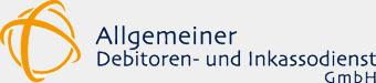 Allgemeiner Debitoren- und Inkassodienst GmbH
