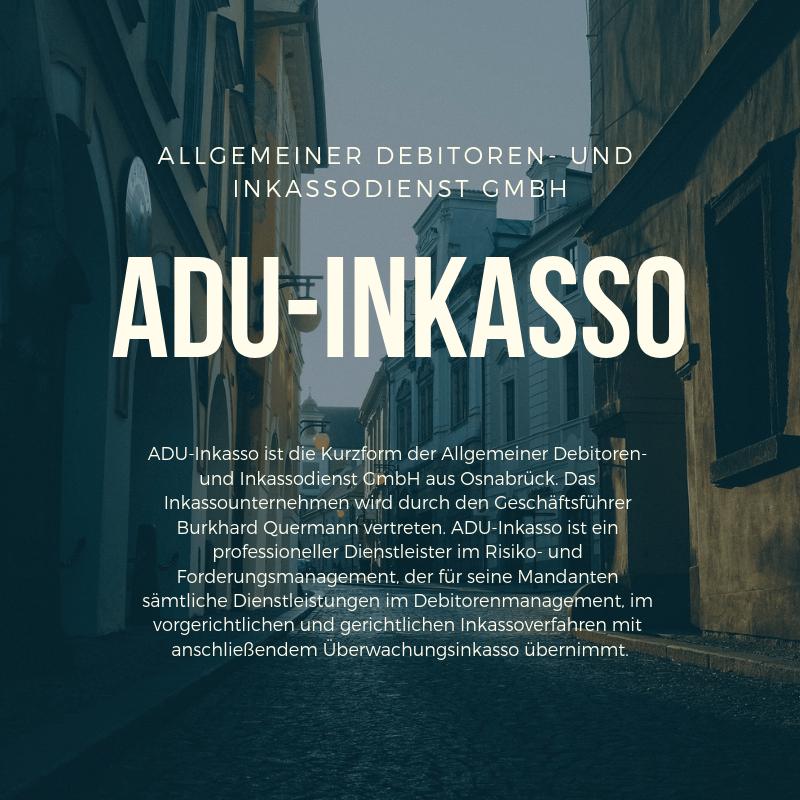 Allgemeiner Debitoren- und Inkassodienst GmbH ADU-Inkasso