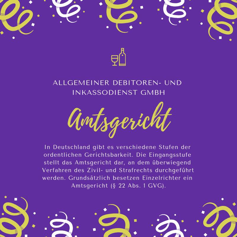 Allgemeiner Debitoren- und Inkassodienst GmbH Amtsgericht