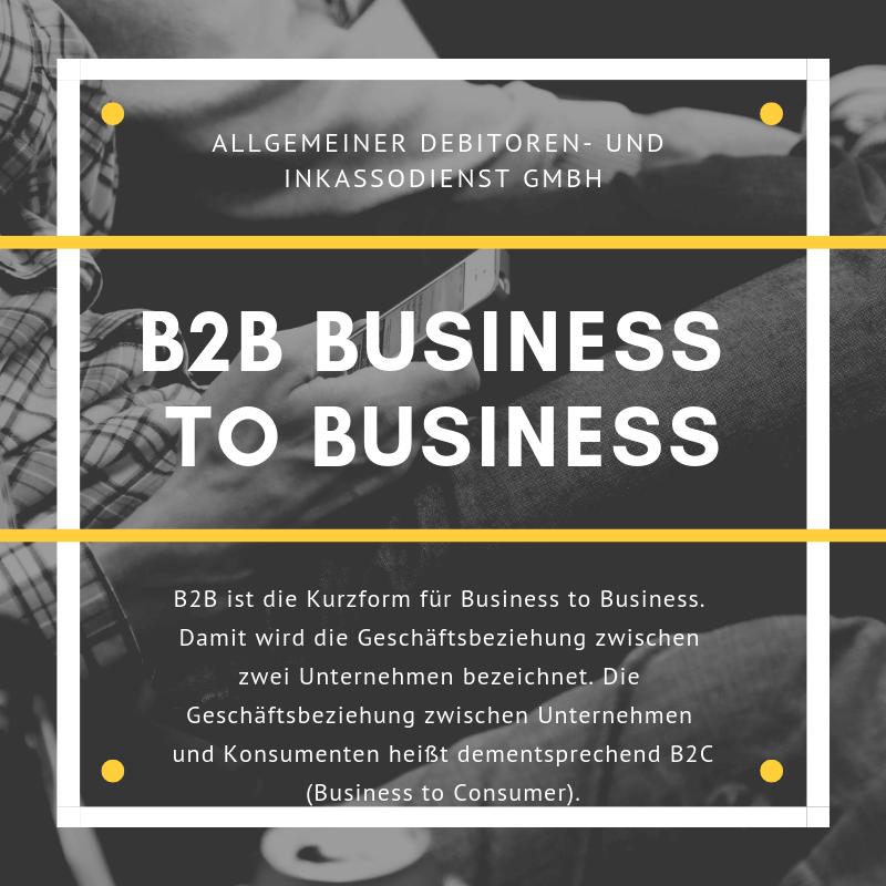 Allgemeiner Debitoren- und Inkassodienst GmbH B2B Business to Business