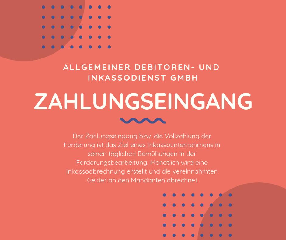 Allgemeiner Debitoren- und Inkassodienst GmbH Zahlungseingang