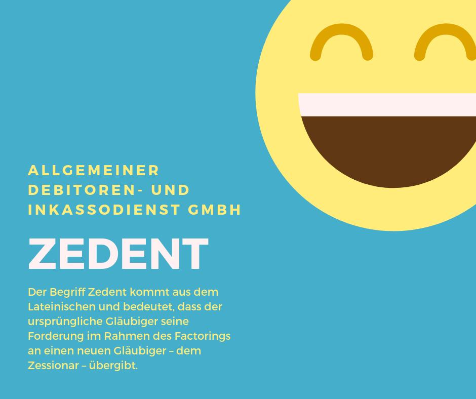 Allgemeiner Debitoren- und Inkassodienst GmbH Zedent