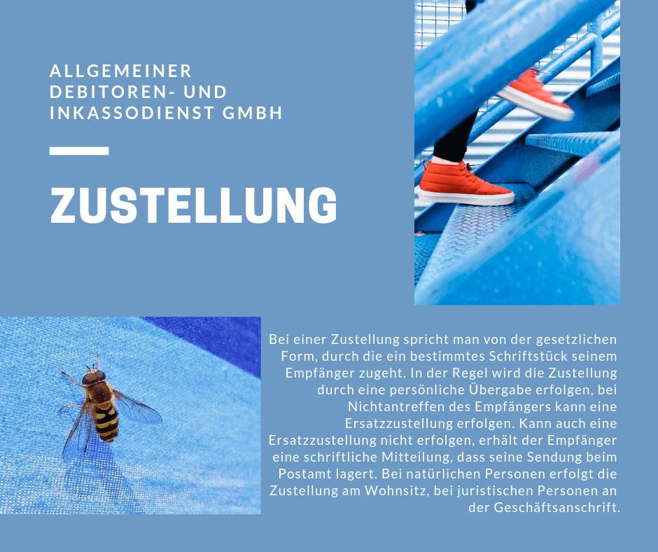 Allgemeiner Debitoren- und Inkassodienst GmbH Zustellung