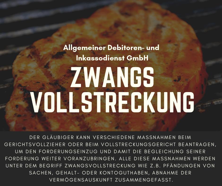 Allgemeiner Debitoren- und Inkassodienst GmbH Zwangsvollstreckung