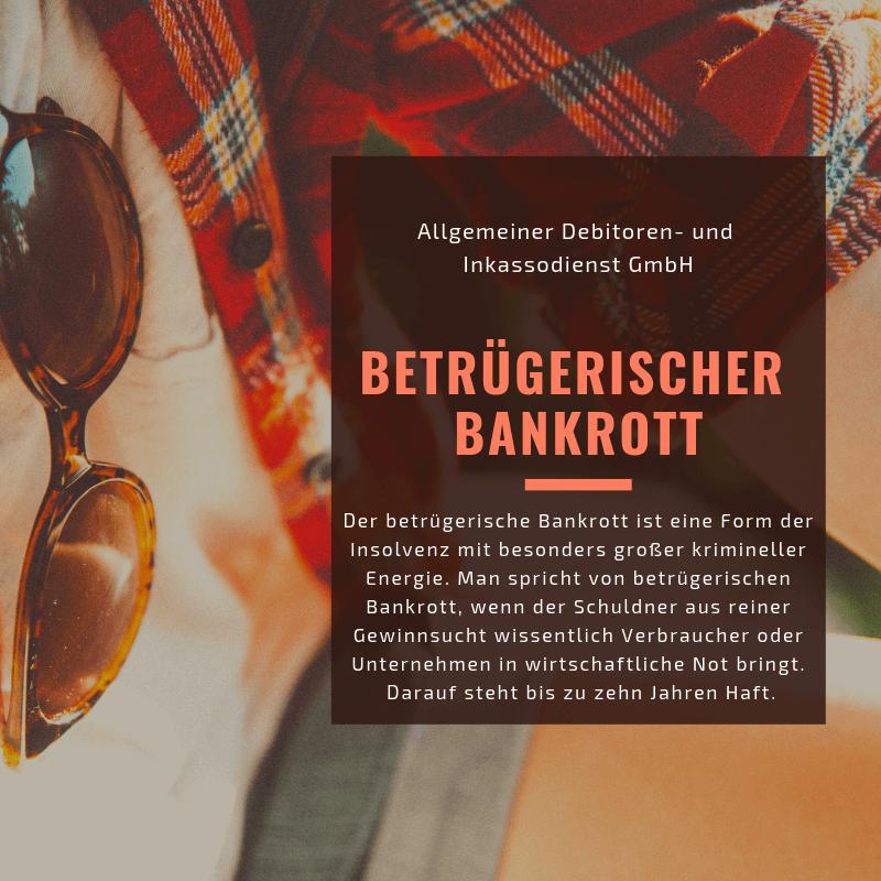 Allgemeiner Debitoren- und Inkassodienst GmbH betrügerischer bankrott
