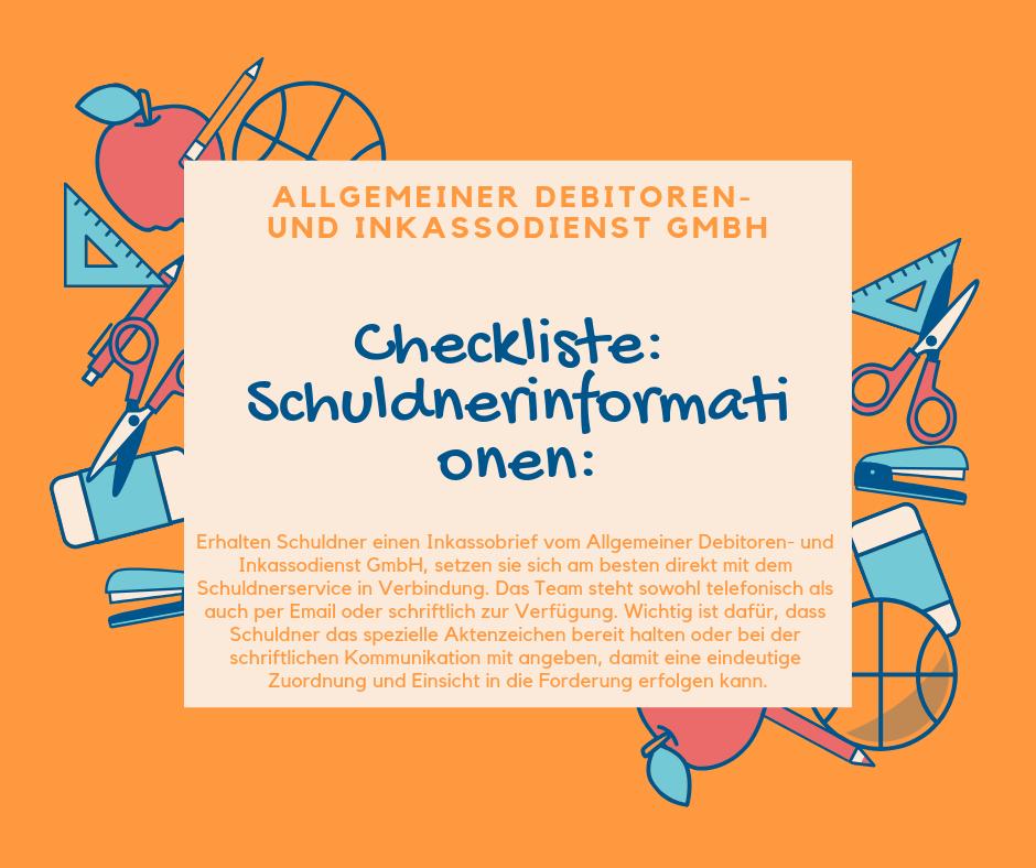 Allgemeiner Debitoren- und Inkassodienst GmbH checkliste Schuldnerinformationen