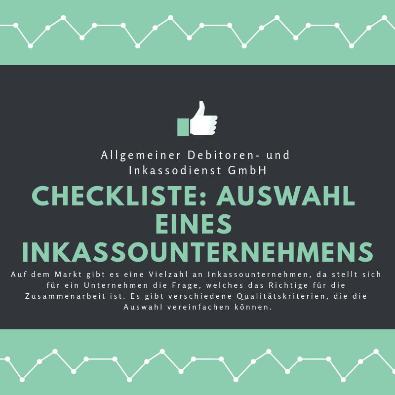 Allgemeiner Debitoren- und Inkassodienst GmbH checkliste auswahl eines inkassounternehmens