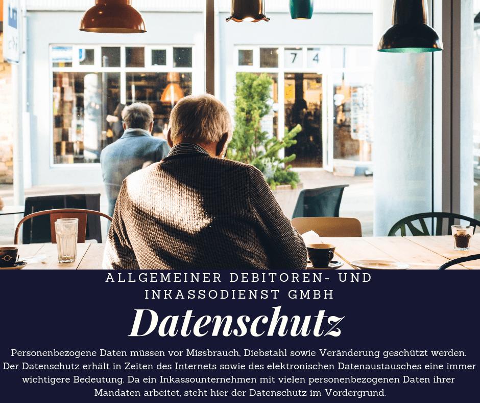 Allgemeiner Debitoren- und Inkassodienst GmbH datenschutz