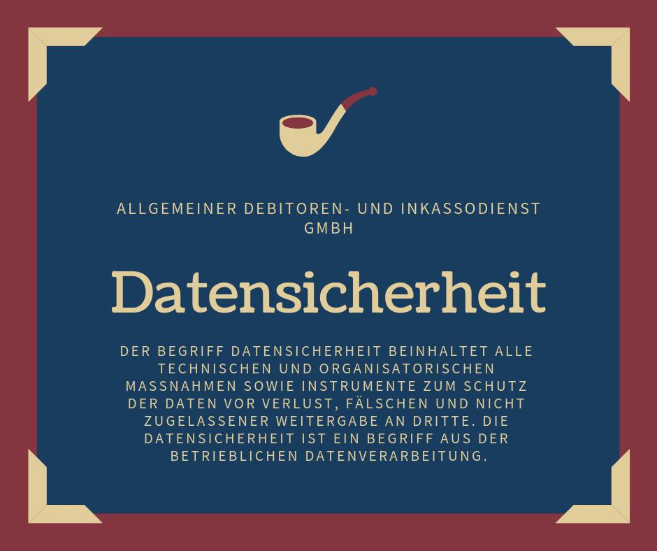 Allgemeiner Debitoren- und Inkassodienst GmbH datensicherheit