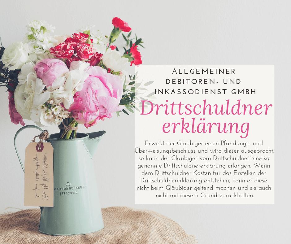 Allgemeiner Debitoren- und Inkassodienst GmbH drittschuldnererklärung