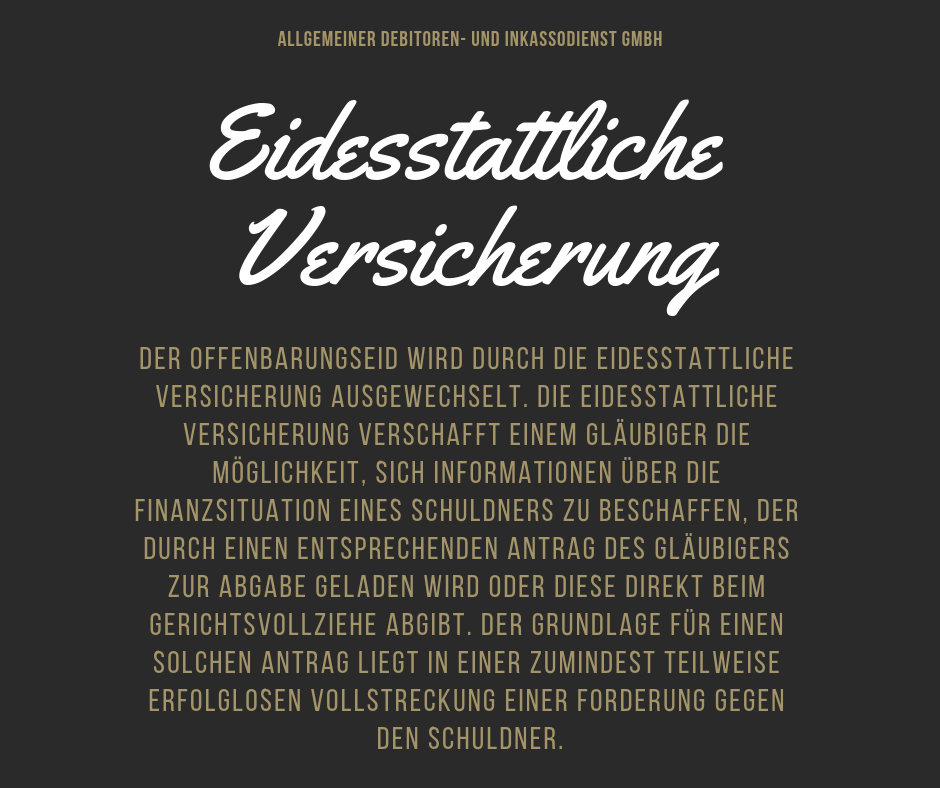 Allgemeiner Debitoren- und Inkassodienst GmbH eidesstattliche verischerung