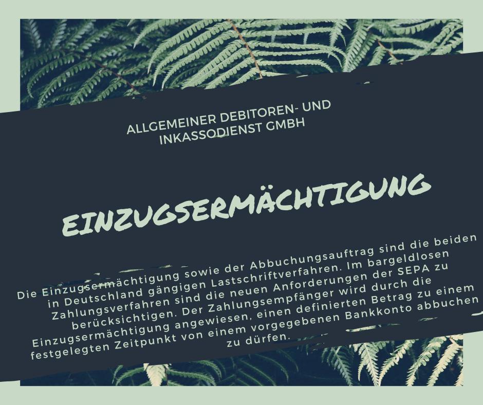 Allgemeiner Debitoren- und Inkassodienst GmbH einzugsermächtigung