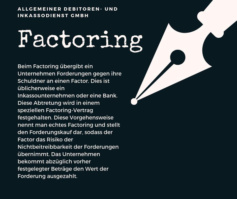 Allgemeiner Debitoren- und Inkassodienst GmbH factoring