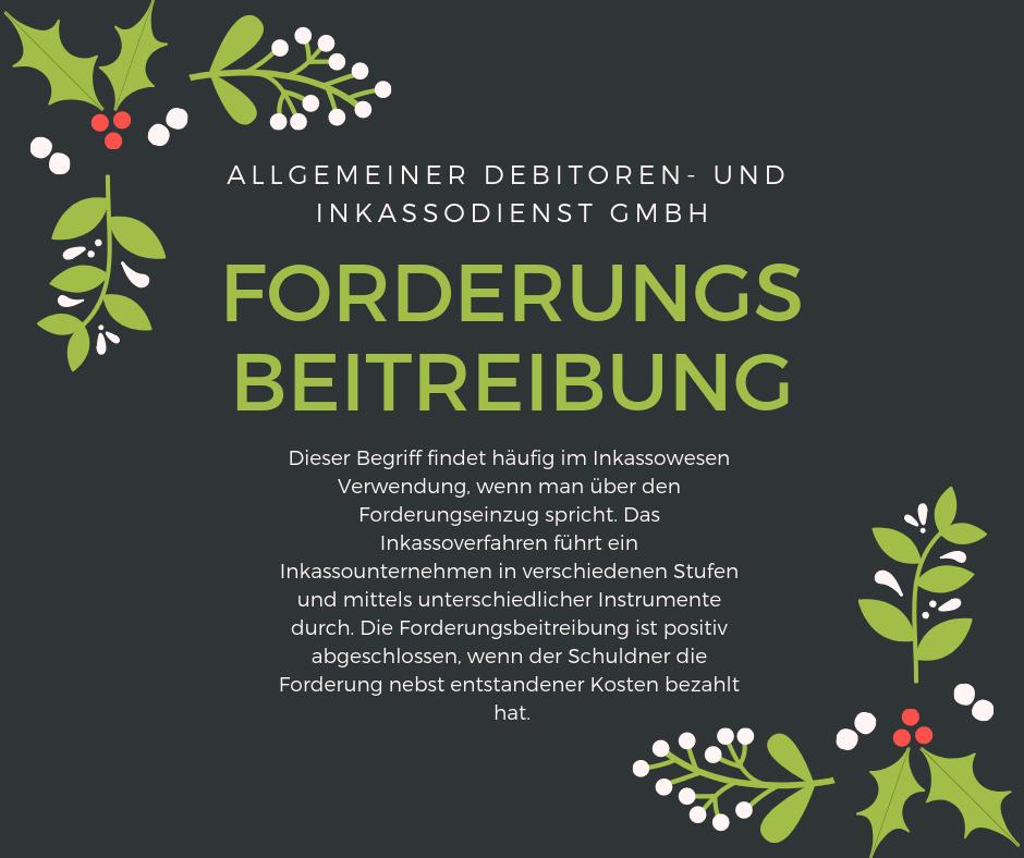 Allgemeiner Debitoren- und Inkassodienst GmbH forderungsbeitreibung
