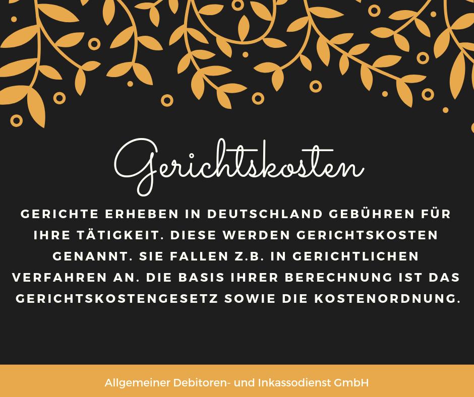 Allgemeiner Debitoren- und Inkassodienst GmbH gerichtskosten