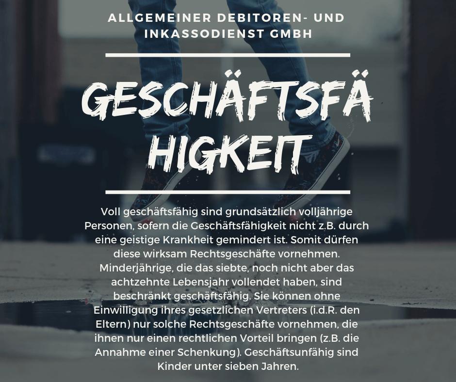 Allgemeiner Debitoren- und Inkassodienst GmbH geschäftsfähigkeit