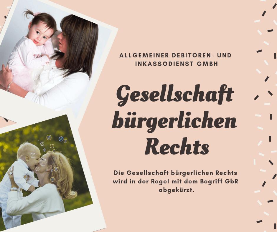 Allgemeiner Debitoren- und Inkassodienst GmbH gesellschaft bürgerlichen rechts