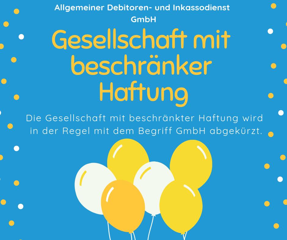 Allgemeiner Debitoren- und Inkassodienst GmbH gesellschaft mit beschränkter haftung