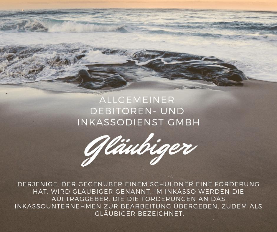 Allgemeiner Debitoren- und Inkassodienst GmbH gläubiger