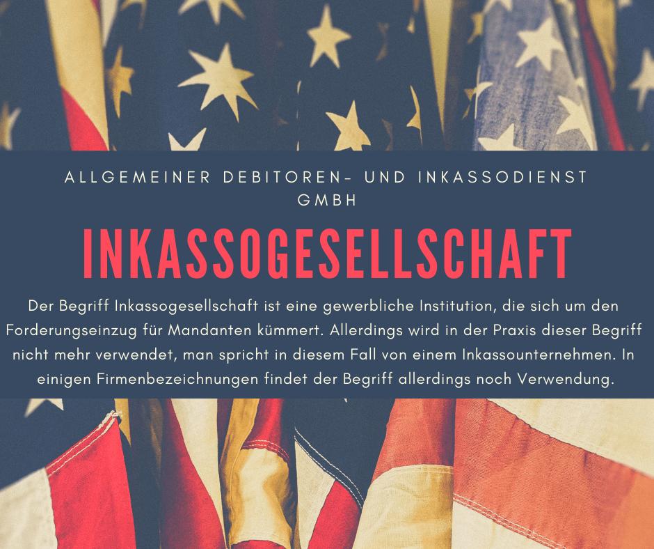 Allgemeiner Debitoren- und Inkassodienst GmbH inkassogesellschaft