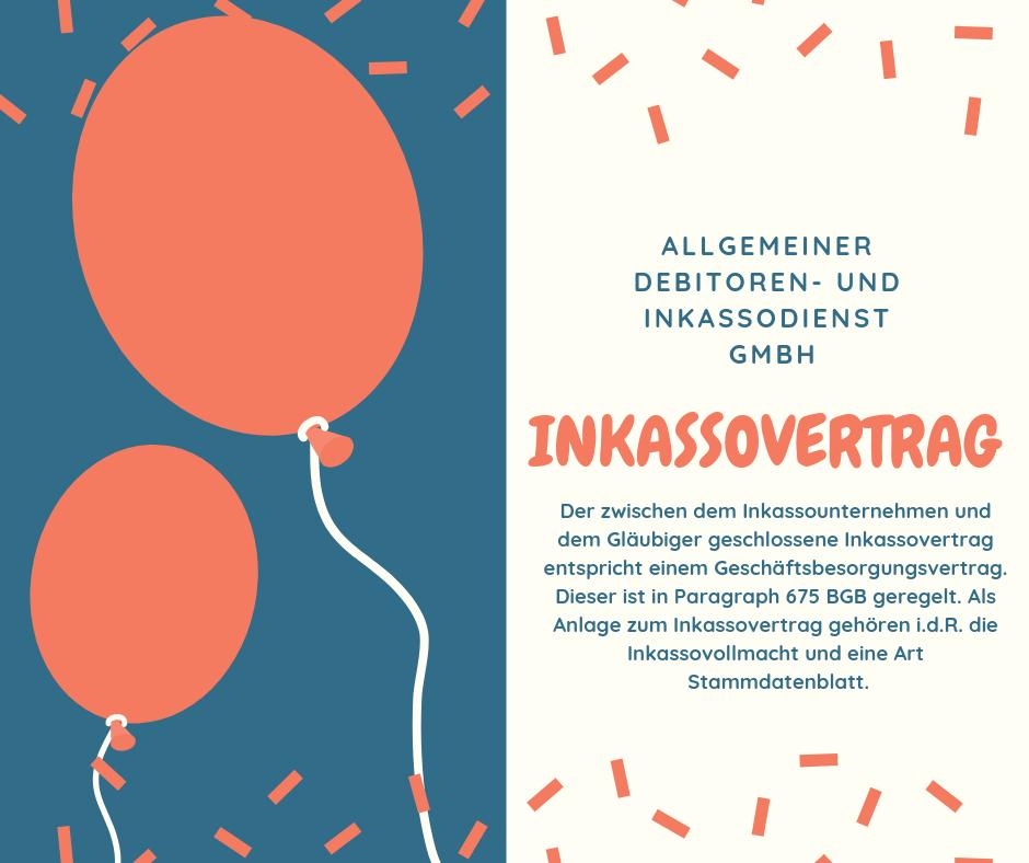 Allgemeiner Debitoren- und Inkassodienst GmbH inkassovertrag
