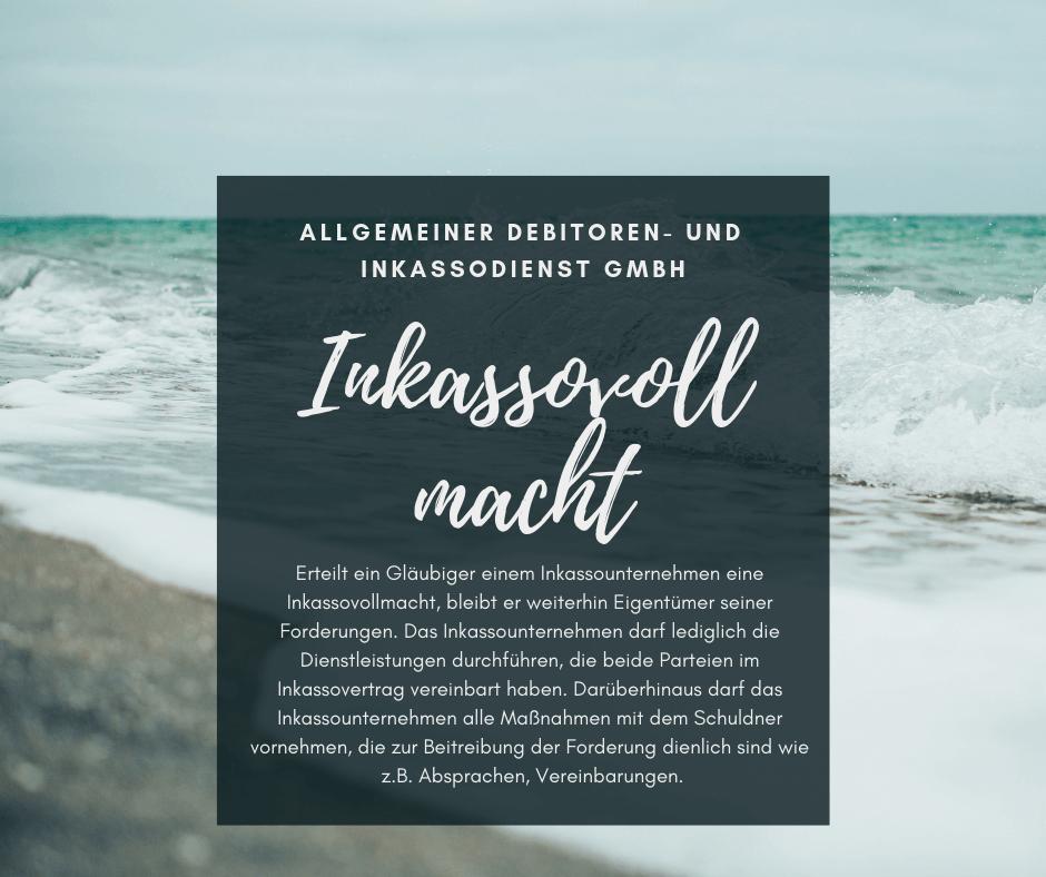 Allgemeiner Debitoren- und Inkassodienst GmbH inkassovollmacht