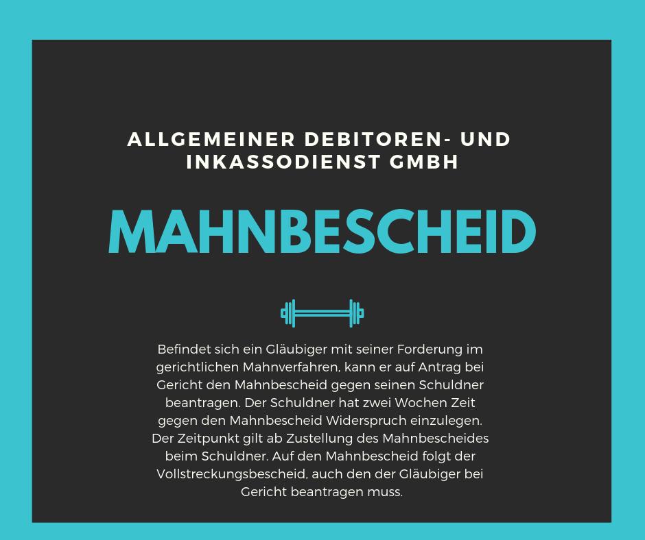 Allgemeiner Debitoren- und Inkassodienst GmbH mahnbescheid