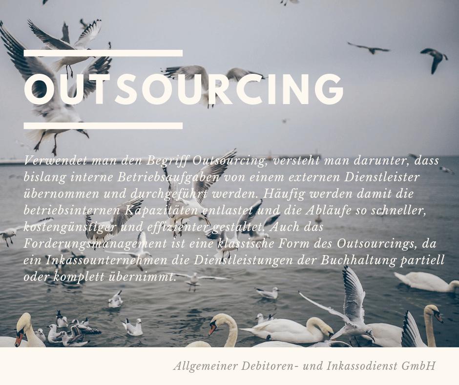 Allgemeiner Debitoren- und Inkassodienst GmbH outsourcing