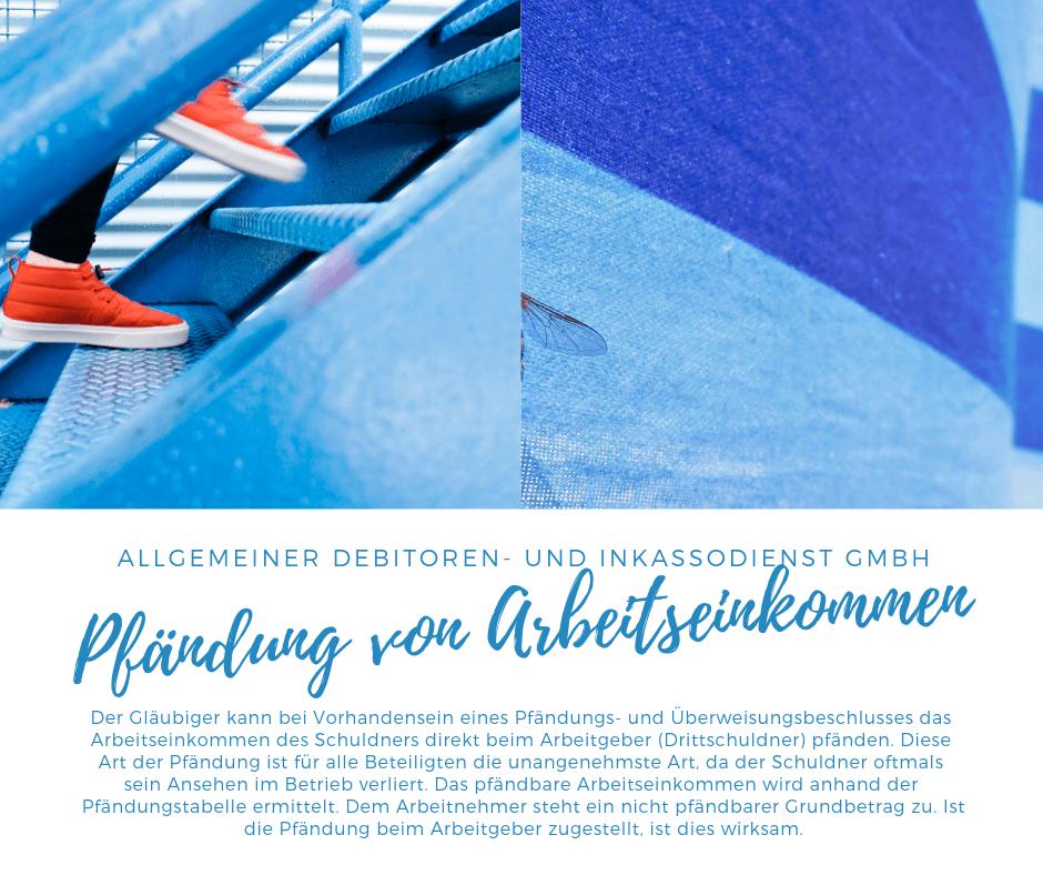 Allgemeiner Debitoren- und Inkassodienst GmbH pfädnung von arbeitseinkommen