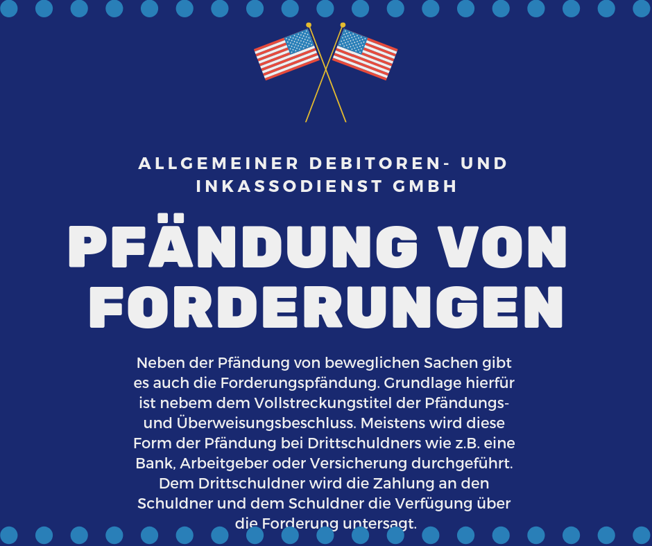 Allgemeiner Debitoren- und Inkassodienst GmbH pfädnung von forderungen