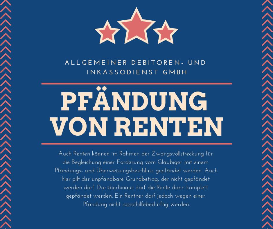 Allgemeiner Debitoren- und Inkassodienst GmbH pfädnung von renten