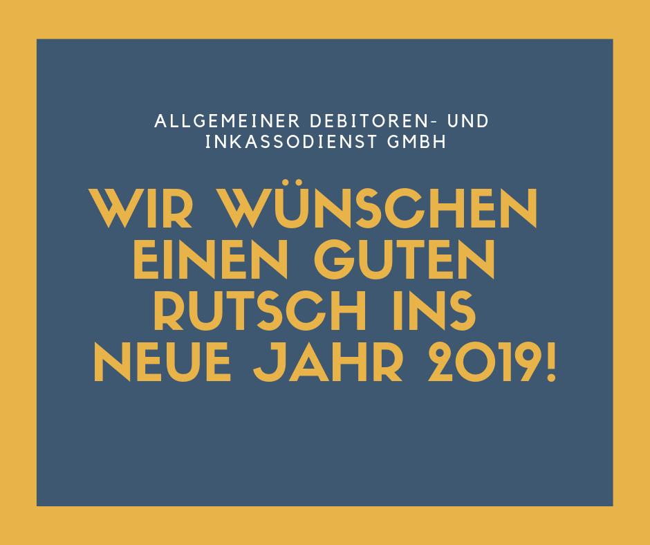 Allgemeiner Debitoren- und Inkassodienst GmbH Guter rutsch ins neue Jahr